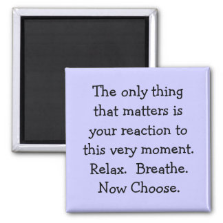 Moment of Choice 2 Inch Square Magnet