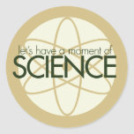 Moment of Science Classic Round Sticker