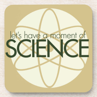 Moment of Science Coaster