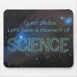 Moment of SCIENCE Mouse Pad