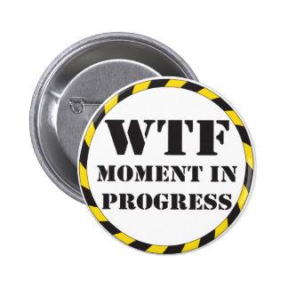 Momento de WTF en curso Pin