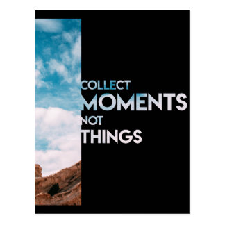Moments Not Things Postcard