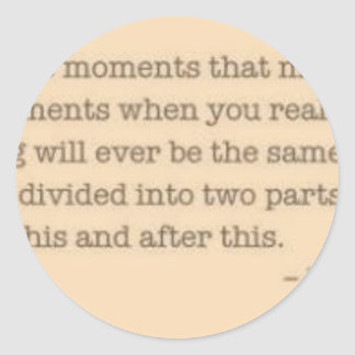 Moments quote classic round sticker