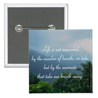 Moments That Take Our Breath Away 2 Inch Square Button