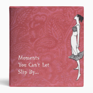 Moments You Can't Let Slip By 3 Ring Binders