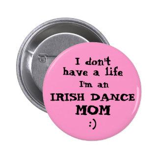 Momia de la danza del irlandés no tengo botón del