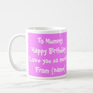 Momia del feliz cumpleaños/taza de la foto de la taza de café