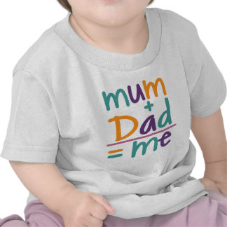 Momia + Papá = yo Camisetas