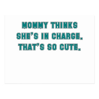 momm thinks shes in charge thats so cute blue.png post cards