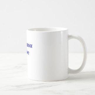 Momma a ser taza