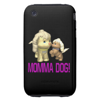 Momma Dog Tough iPhone 3 Cover