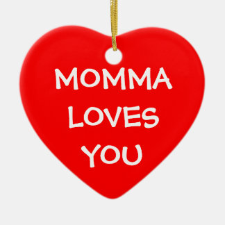 Momma Loves You Ornament