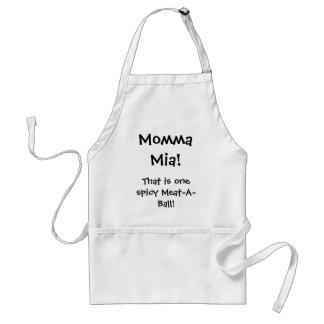 ¡Momma Mia! ¡, Ése es un Carne-UNO-Ball picante! Delantal