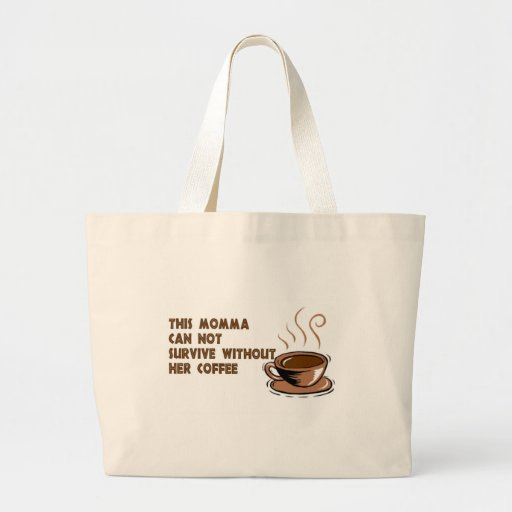 momma needs coffee canvas bags