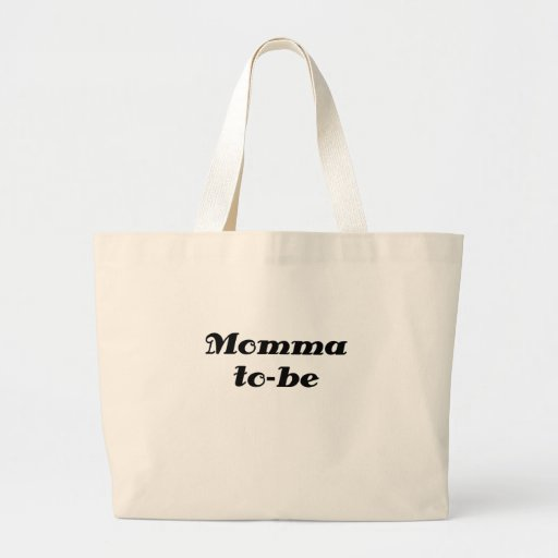Momma to be tote bags