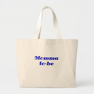 Momma to be canvas bag