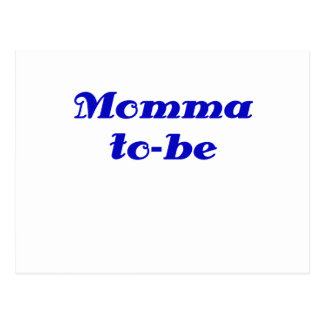 Momma to be postcard