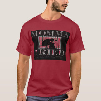 Momma Tried Ent.  Large Print Tee