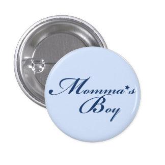 Momma's Boy Pin