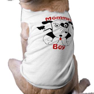 Momma's Boy Doggie Shirt