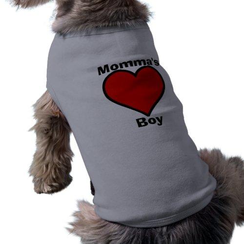 Mommas Boy Pet Shirt