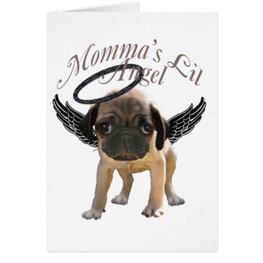 Momma's Lil Pug  Angel Card