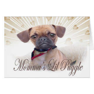 Momma's Lil Puggle Card