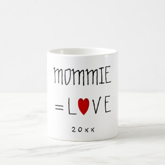 Mommie or Mommy or Any Name Valentines Love Coffee Mug