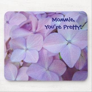 ¡Mommie usted es bonito púrpura floral del mousep Alfombrilla De Ratón