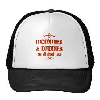 Mommies and Daddies are Love Trucker Hat