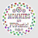 Mommies are FUNtastic Sticker