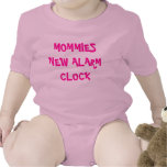 MOMMIES NEW ALARM CLOCK T-SHIRTS