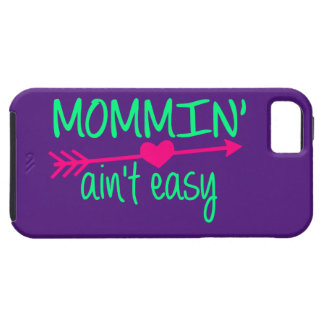 Mommin' Aint Easy iPhone SE/5/5s Case