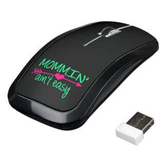 Mommin' Aint Easy Wireless Mouse