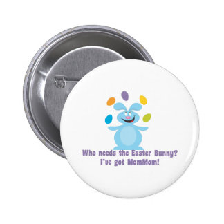 MomMom is My Easter Bunny 2 Inch Round Button