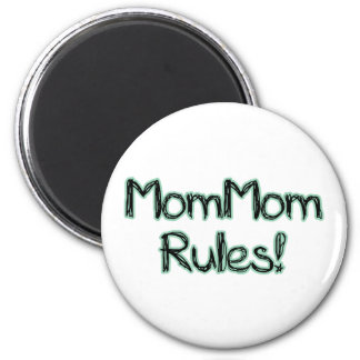 MomMom Rules! 2 Inch Round Magnet