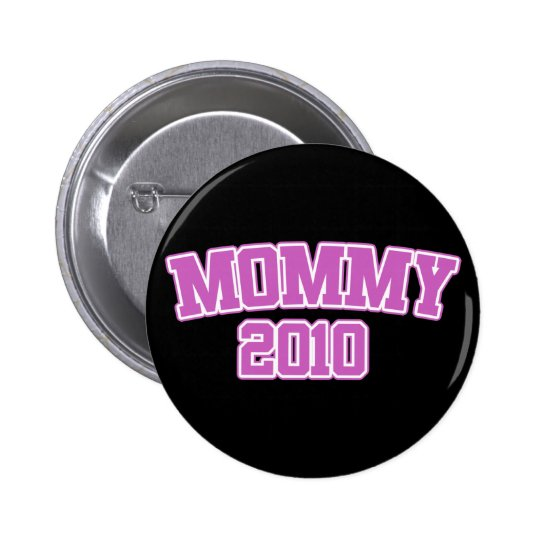 Mommy 2010 button