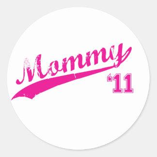 mommy 2011 classic round sticker