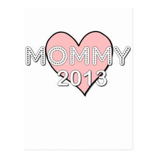 MOMMY 2013.png Postcard