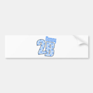 Mommy 2 B (Blue) Bumper Stickers