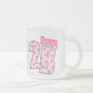Mommy 2 B (Pink) Mug
