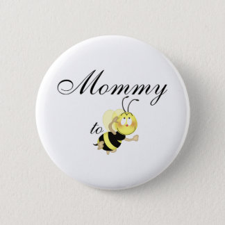 Mommy 2 be button
