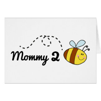 Mommy 2 Bee Card