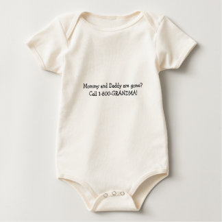 Mommy and Daddy are gone? Call 1-800-GRANDMA! Baby Bodysuit