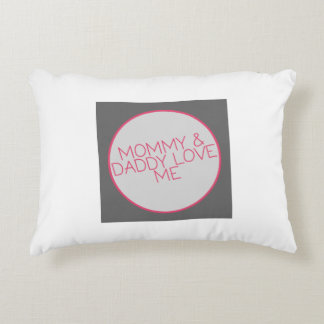 Mommy and Daddy Love Me Baby Accent Pillow