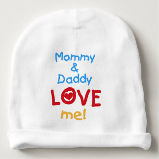 Mommy and Daddy Love Me Baby Beanie