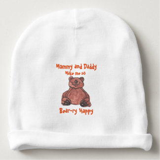 MOMMY AND DADDY MAKE ME SO BEAR-RY HAPPY CAP BABY BEANIE