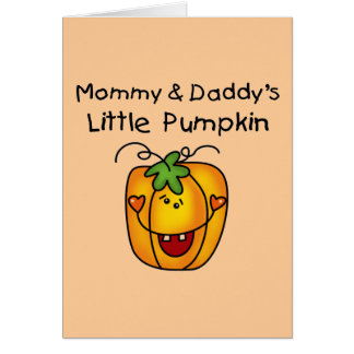 Mommy and Daddy s Pumpkin Tshirts and Gifts Card