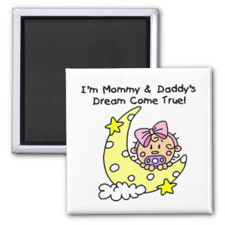 Mommy and Daddy's Dream Tshirts and Gifts Fridge Magnet