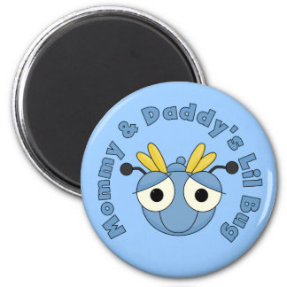 Mommy and Daddy's Lil Bug Magnet